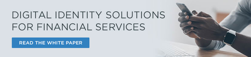 Digital Identity Solutions for Financial Services White Paper