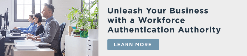 unleash your business with workforce authentication authority banner