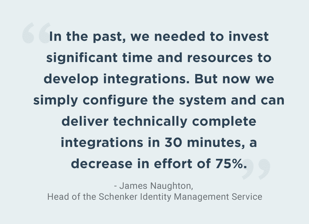Quote from James Naughton, DB Schenker's head of Identity Management Service